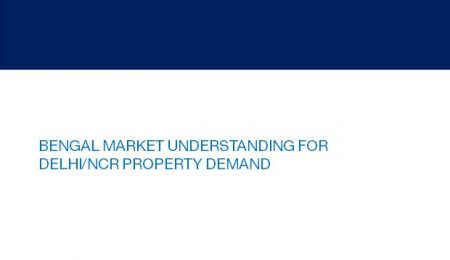 West Bengal market overview for Delhi/NCR property demand - June'14
