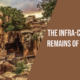 The Infra-Cultural remains of the past