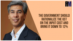 Government should rationalize the GST on the input cost and bring it down to 12%: Rohit Gera