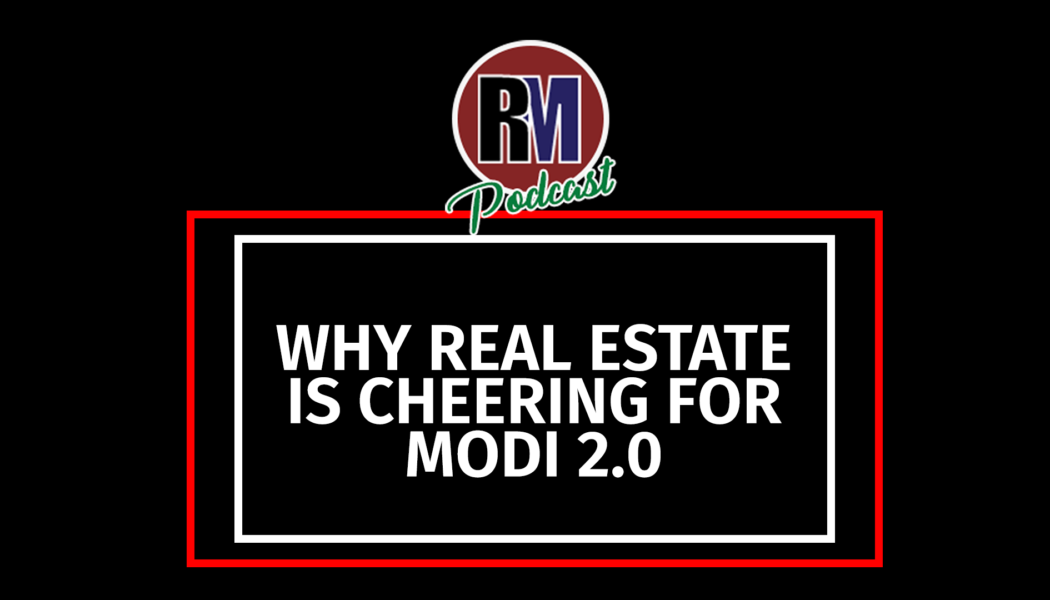Real Estate Expectations from Modi