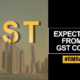 Expectations from the GST RealtyMyths