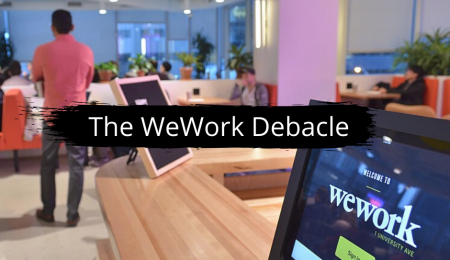 The WeWork Debacle – Good, Bad or Inconsequential?