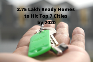 2.75 Lakh Ready Homes to Hit Top 7 Cities
